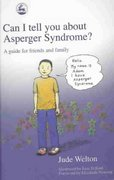 Can I Tell You about Asperger Syndrome? 1st edition 9781843102069 1843102064