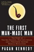 The First Man-Made Man 1st edition 9781596910164 159691016X