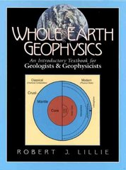 Whole Earth Geophysics 1st Edition 9780134905174 0134905172
