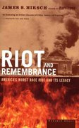 Riot and Remembrance 1st Edition 9780618340767 0618340769
