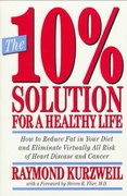 The 10% Solution for a Healthy Life 0 9780517883013 0517883015