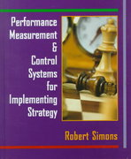 Performance Measurement and Control Systems for Implementing Strategy 1st edition 9780130219459 0130219452