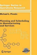 Planning and Scheduling in Manufacturing and Services 0 9780387221984 0387221980