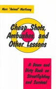 Cheap Shots, Ambushes, and Other Lessons 0 9780873644969 0873644964
