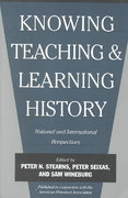 Knowing, Teaching, and Learning History 1st Edition 9780814781425 081478142X