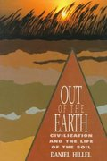 Out of the Earth -Civilization and the Life of the Soil 1st Edition 9780520080805 0520080807