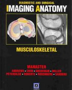 Diagnostic and Surgical Imaging Anatomy: Musculoskeletal 1st edition 9781931884310 1931884315