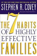 The 7 Habits of Highly Effective Families 1st Edition 9781466874329 1466874325
