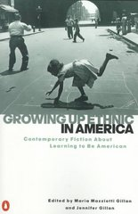 Growing Up Ethnic in America 1st Edition 9780140280630 0140280634