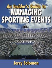 An Insider's Guide to Managing Sporting Events 1st edition 9780736031080 0736031081