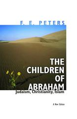 The Children of Abraham 1st Edition 9780691127699 0691127697