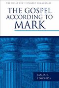 The Gospel According to Mark 1st Edition 9780802837349 0802837344