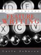21st Century Feature Writing 1st Edition 9780205380152 0205380158