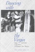 Dancing with the Virgin 1st edition 9780520227910 0520227913