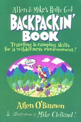 Allen and Mike's Really Cool Backpackin' Book 1st Edition 9781560449126 1560449128