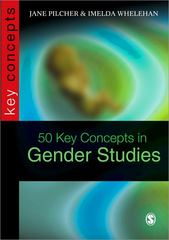 50 Key Concepts in Gender Studies 1st edition 9780761970361 0761970363