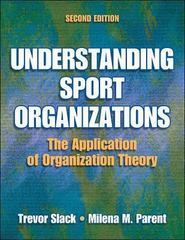 Understanding Sport Organizations 2nd Edition 9780736056397 0736056394
