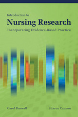 Introduction To Nursing Research: Incorporating Evidence-Based Practice 1st Edition 9780763740405 0763740403