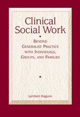 Clinical Social Work 1st edition 9780534575830 0534575838