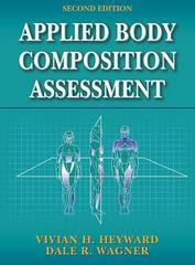 Applied Body Composition Assessment 2nd Edition 9780736046305 0736046305