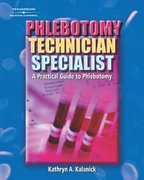 Phlebotomy Technician Specialist 1st edition 9780766823464 0766823466