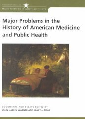 Major Problems in the History of American Medicine and Public Health 1st edition 9780395954355 0395954355