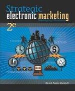 Strategic Electronic Marketing 2nd edition 9780324178937 032417893X