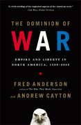 The Dominion of War 1st Edition 9780143036517 0143036513