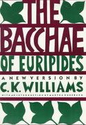 The Bacchae of Euripides 1st Edition 9780374522063 0374522065