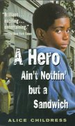 A Hero Ain't Nothin But a Sandwich 1st Edition 9780698118546 0698118545