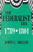 The Federalist Era, 1789-1801 0 9781577660316 1577660315