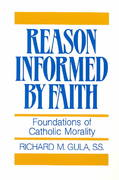 Reason Informed by Faith 1st Edition 9780809130665 0809130661