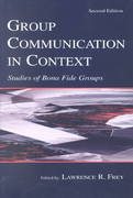 Group Communication in Context 2nd edition 9780805831504 0805831509