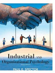 Industrial and Organizational Psychology 5th Edition 9780470129180 0470129182