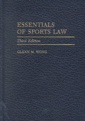 Essentials of Sports Law 3rd edition 9780275971212 027597121X