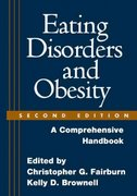 Eating Disorders and Obesity 2nd Edition 9781593852368 1593852363