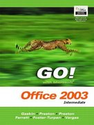 Go with Microsoft Office 2003 Intermediate 0 9780131838505 0131838504