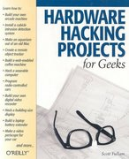 Hardware Hacking Projects for Geeks 0 9780596003142 0596003145