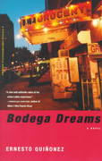 Bodega Dreams 1st Edition 9780375705892 0375705899