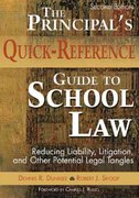 The Principal's Quick-Reference Guide to School Law 2nd edition 9781412925945 1412925940