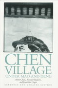 Chen Village under Mao and Deng 2nd edition 9780520081093 0520081099
