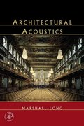 Architectural Acoustics 1st edition 9780124555518 0124555519