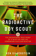 The Radioactive Boy Scout 1st Edition 9780812966602 0812966600