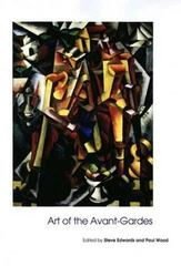 Art of the Avant-Gardes 0 9780300102307 0300102305