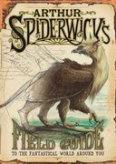 Arthur Spiderwick's Field Guide to the Fantastical World Around You 0 9780689859410 0689859414