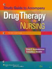 Study Guide to Accompany Drug Therapy in Nursing 3rd Edition 9780781770293 0781770297