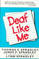 Deaf Like Me 1st Edition 9780930323110 0930323114