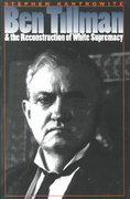 Ben Tillman and the Reconstruction of White Supremacy 1st Edition 9780807848395 0807848395