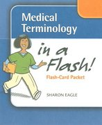 Medical Terminology in a Flash 1st Edition 9780803614765 0803614764