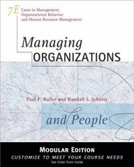 Managing Organizations and People, Modular Version 7th Edition 9781133416500 1133416500